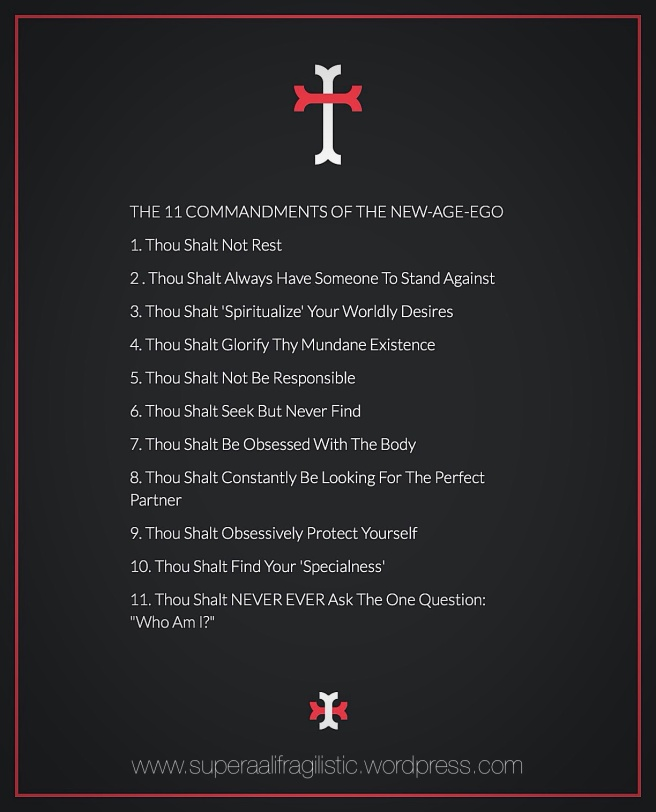 11 Commandments of the New-Age-Ego