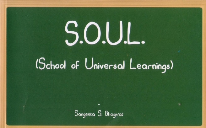 SOUL - School of Universal Learnings by Sangeeta Bhagwat